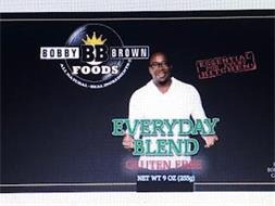 BOBBY BB BROWN FOODS ALL NATURAL REAL INGREDIENTS EVERYDAY BLEND GLUTEN FREE NET WT 9 OZ (255G) ESSENTIAL FOR EVERY KITCHEN