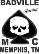 BADVILLE RACING MC MEMPHIS, TN