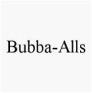 BUBBA-ALLS