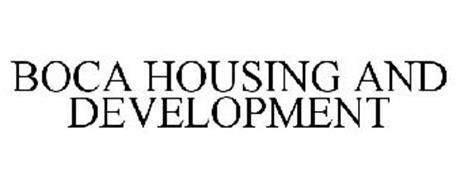 BOCA HOUSING AND DEVELOPMENT