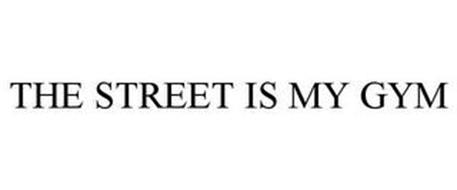 THE STREET IS MY GYM