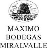 MAXIMO BODEGAS MIRALVALLE