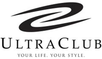 ULTRACLUB YOUR LIFE. YOUR STYLE.