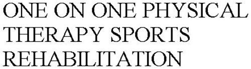 ONE ON ONE PHYSICAL THERAPY SPORTS REHABILITATION