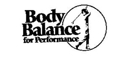 BODY BALANCE FOR PERFORMANCE