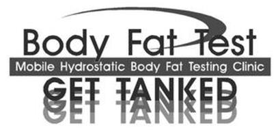 BODY FAT TEST GET TANKED MOBILE HYDROSTATIC BODY FAT TESTING CLINIC