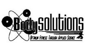 BODY SOLUTIONS OPTIMUM FITNESS THROUGH APPLIED SCIENCE