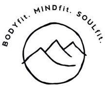 BODYFIT MINDFIT SOULFIT