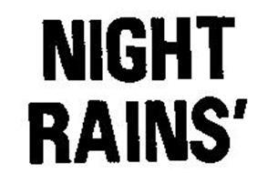 NIGHT RAINS'