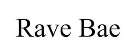 RAVE BAE
