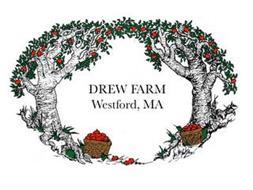 DREW FARM WESTFORD, MA