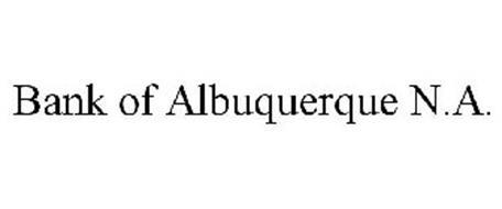 BANK OF ALBUQUERQUE N.A.