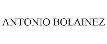 ANTONIO BOLAINEZ