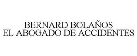 BERNARD BOLAÑOS EL ABOGADO DE ACCIDENTES