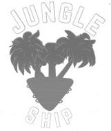JUNGLE SHIP