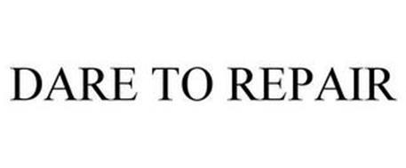 DARE TO REPAIR