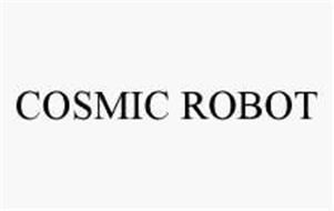 COSMIC ROBOT