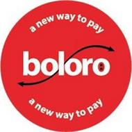 A NEW WAY TO PAY BOLORO A NEW WAY TO PAY
