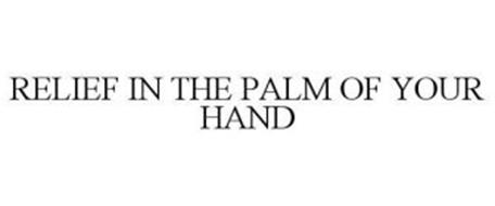 RELIEF IN THE PALM OF YOUR HAND