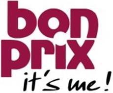 BON PRIX IT'S ME!