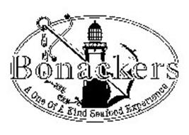 BONACKERS A ONE OF A KIND SEAFOOD EXPERIENCE