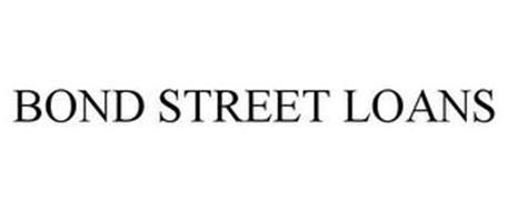 BOND STREET LOANS