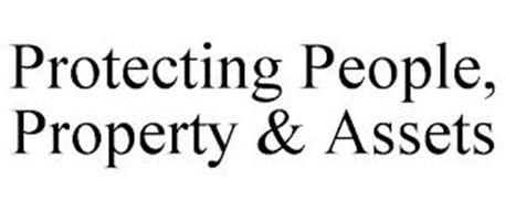 PROTECTING PEOPLE, PROPERTY & ASSETS