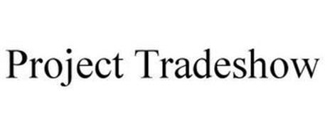 PROJECT TRADESHOW