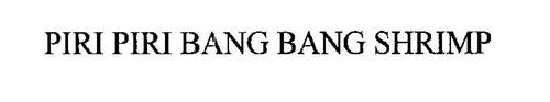 PIRI PIRI BANG BANG SHRIMP