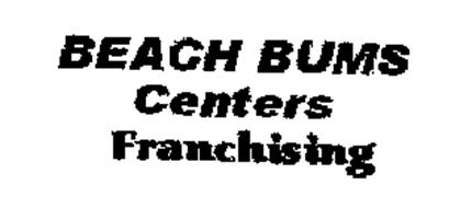 BEACH BUMS CENTERS FRANCHISING
