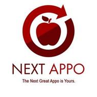 NEXT APPO THE NEXT GREAT APPO IS YOURS.