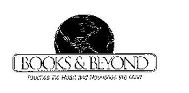 BOOKS & BEYOND TOUCHES THE HEART AND NOURISHES THE MIND