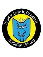 READ IT. LOVE IT. DONATE IT. BOOK SMILES BOOKSMILES.ORG