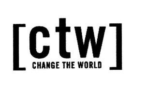 CTW CHANGE THE WORLD