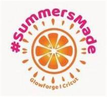 #SUMMERSMADE GLOWFORGE CRICUT
