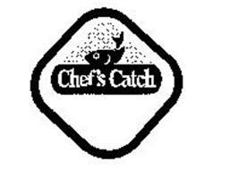 CHEF'S CATCH