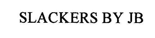 SLACKERS BY JB