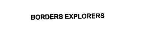 BORDERS EXPLORERS