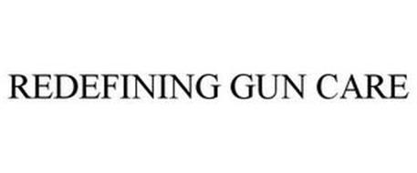 REDEFINING GUN CARE
