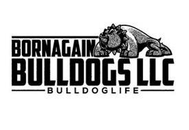 BORNAGAIN BULLDOGS LLC BULLDOGLIFE
