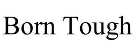 BORN TOUGH