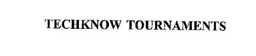 TECHKNOW TOURNAMENTS