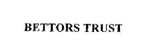 BETTORS TRUST