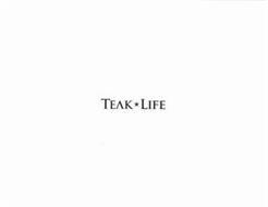 TEAK LIFE