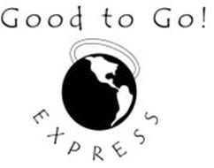 GOOD TO GO! EXPRESS