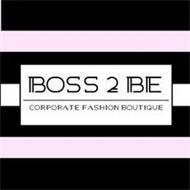 BOSS 2 BE CORPORATE FASHION BOUTIQUE