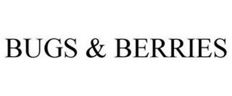BUGS & BERRIES