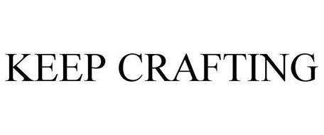 KEEP CRAFTING