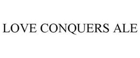 LOVE CONQUERS ALE