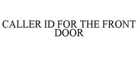 CALLER ID FOR THE FRONT DOOR